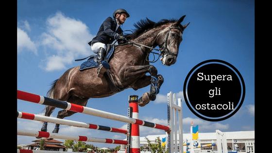 Come superare gli ostacoli in modo sereno